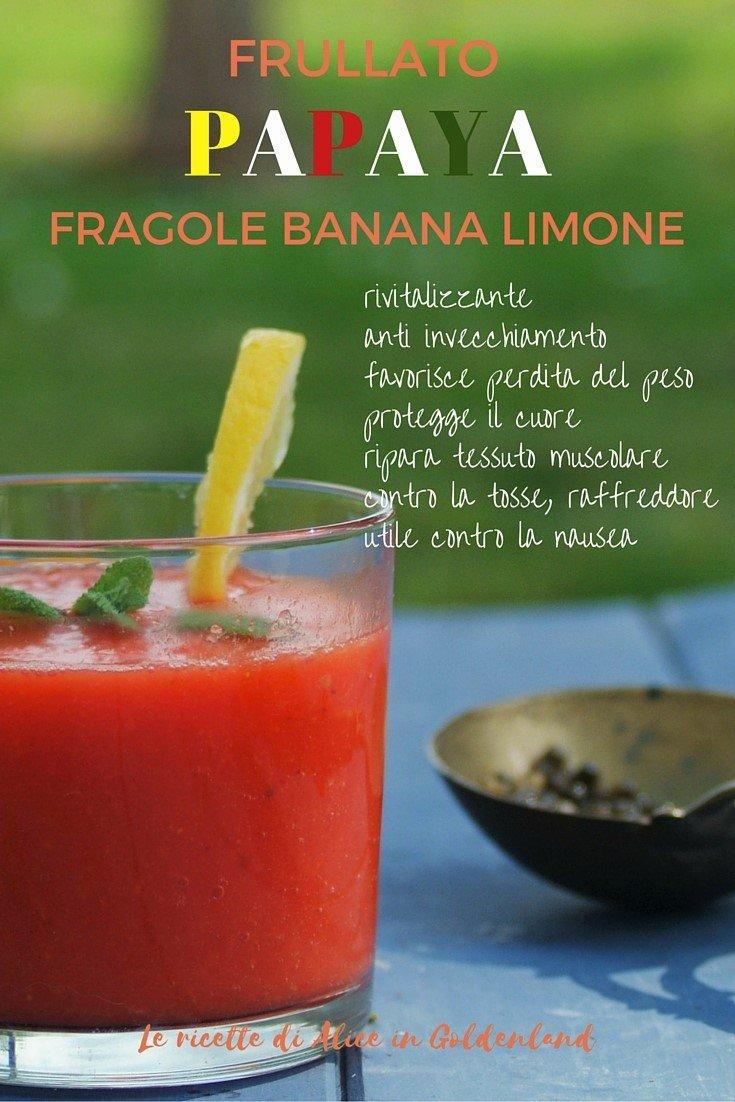 Frullato papaya fragole banana